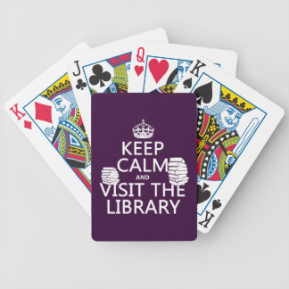 Keep Calm and Visit the Library - in any color Bicycle Poker Cards