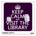 Keep Calm and Visit the Library - in any color Room Decals