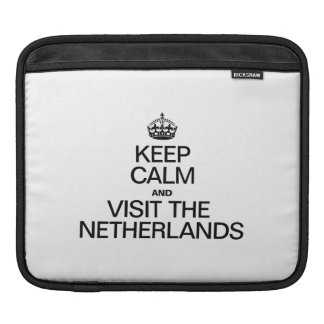 KEEP CALM AND VISIT THE NETHERLANDS iPad SLEEVE