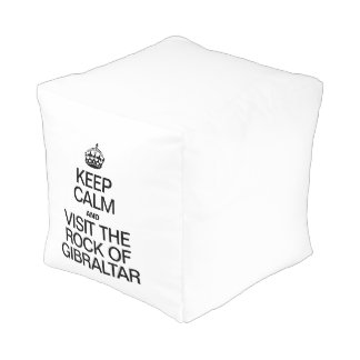 KEEP CALM AND VISIT THE ROCK OF GIBRALTAR CUBE POUF