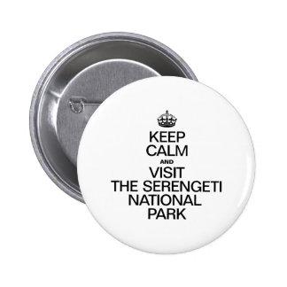 KEEP CALM AND VISIT THE SERENGETI NATIONAL PARK PINS