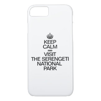 KEEP CALM AND VISIT THE SERENGETI NATIONAL PARK iPhone 8/7 CASE