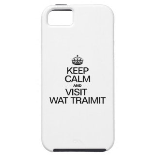 KEEP CALM AND VISIT WAT TRAIMIT iPhone SE/5/5s CASE
