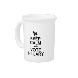 KEEP CALM AND VOTE HILLARY PITCHERS