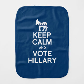 KEEP CALM AND VOTE HILLARY BURP CLOTH