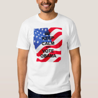Keep calm and vote Obama T Shirt