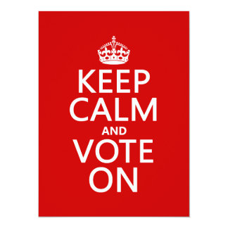 Keep Calm and Vote On Card