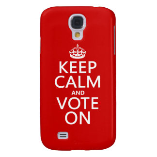 Keep Calm and Vote On Galaxy S4 Case