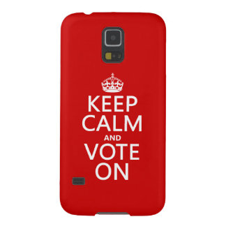 Keep Calm and Vote On Galaxy S5 Case