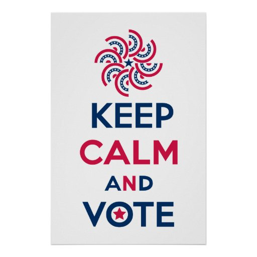 Keep Calm and Vote Poster