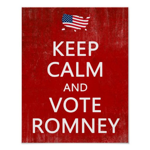 Keep Calm and Vote Romney Poster