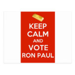 Keep Calm And Vote Ron Paul - Gold Standard Post Card