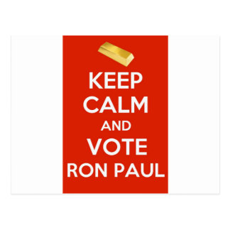 Keep Calm And Vote Ron Paul - Gold Standard Postcard