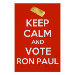Keep Calm and Vote Ron Paul - Gold Standard Posters