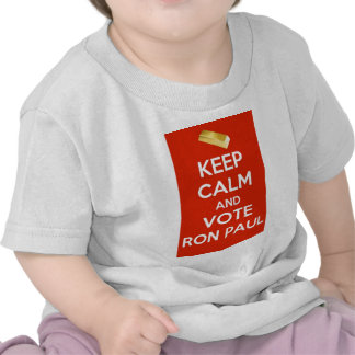 Keep Calm And Vote Ron Paul - Gold Standard T Shirts