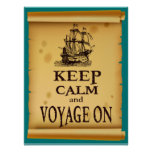Keep Calm and Voyage On Inspirational Fun Poster