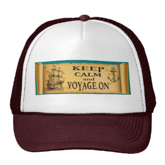 Keep Calm and Voyage On Inspirational Print Trucker Hat