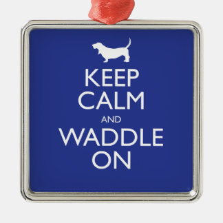 Keep Calm and Waddle on Metal Ornament