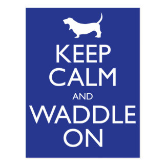 Keep Calm and Waddle on Postcard