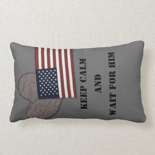 Keep calm and wait, deployment pillow. pillow