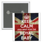 Keep Calm... And Wait for the Royal Baby Pinback Buttons
