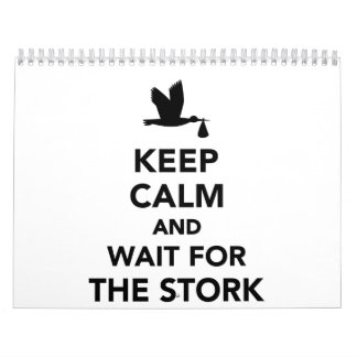 Keep calm and wait for the stork calendar