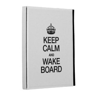 KEEP CALM AND WAKEBOARD iPad CASES