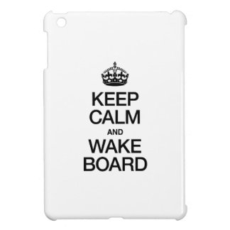 KEEP CALM AND WAKEBOARD iPad MINI CASES