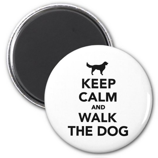 Keep calm and walk dog magnet