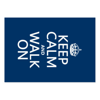 Keep Calm and Walk On (any background color) Business Card Template