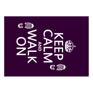 Keep Calm and Walk On (any background color) Business Card Templates