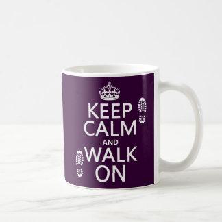 Keep Calm and Walk On (any background color) Coffee Mug