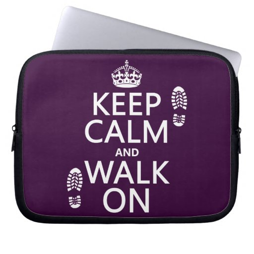 Keep Calm and Walk On (any background color) Laptop Sleeve