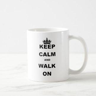 KEEP CALM AND WALK ON COFFEE MUG