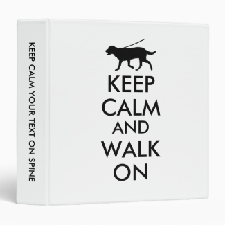 Keep Calm and Walk On Dog Walking Labrador