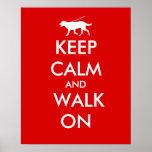Keep Calm and Walk On Dog Walking Labrador Print