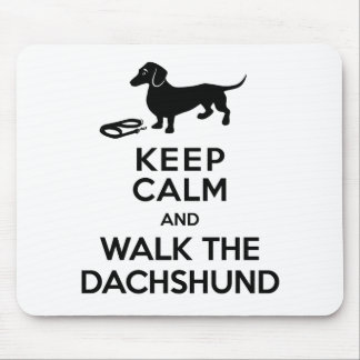 Keep Calm and Walk the Dachshund - Cute Doxie Mouse Pad
