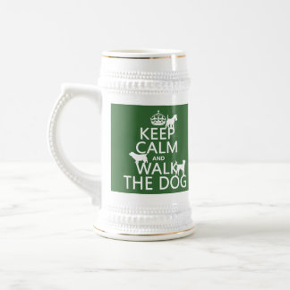 Keep Calm and Walk The Dog - all colors Beer Stein