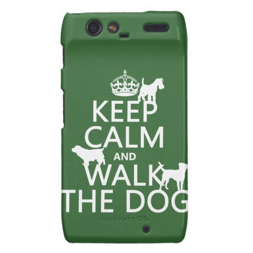 Keep Calm and Walk The Dog - all colors Motorola Droid RAZR Cases