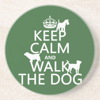 Keep Calm and Walk The Dog - all colors Coaster