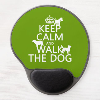 Keep Calm and Walk The Dog - all colors Gel Mouse Pad