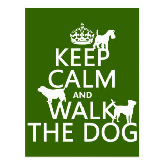 Keep Calm and Walk The Dog - all colors Postcard