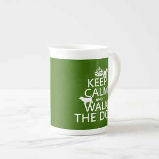 Keep Calm and Walk The Dog - all colors Tea Cup