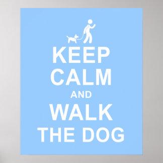 Keep Calm and Walk the Dog motivational poster blu
