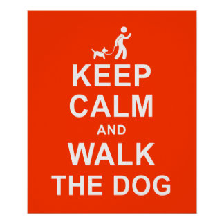 Keep Calm and Walk the Dog motivational poster red