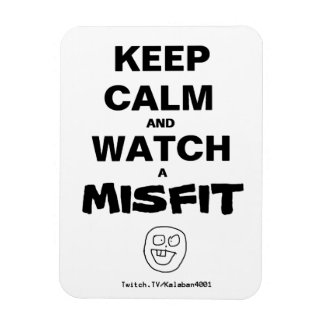 Keep Calm and Watch a Misfit Funny Icon MAGNET