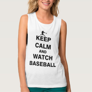 Keep Calm and Watch Baseball Flowy Muscle Tank Top