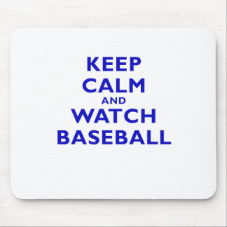 Keep Calm and Watch Baseball Mouse Pad
