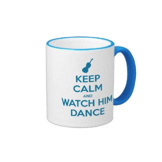 Keep Calm and Watch Him Dance Coffee Mugs