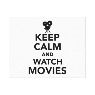 Keep calm and watch Movies Canvas Print